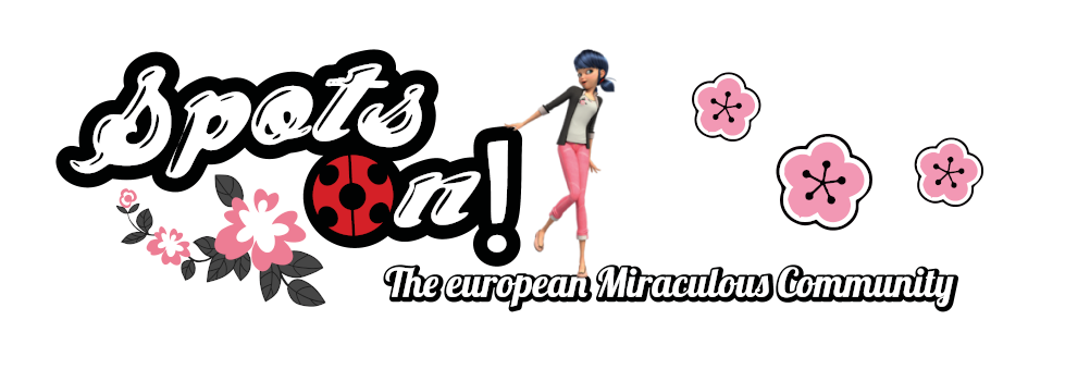 Spots On! - The european Miraculous Community